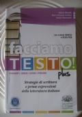 Facciamo testo , strategie di scrittura e prime espressioni della letteratura italiana