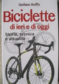 Biciclette di ieri e di oggi
