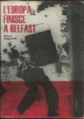 L'Europa finisce a Belfast