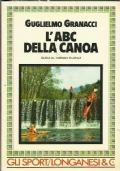 L'abc della canoa. Guida al turismo fluviale