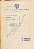 Manuale per la formazione del sommozzatore Nozioni teorico pratiche brevetto di 1° grado sommozzatori