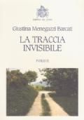 La Traccia Invisibile - Poesie