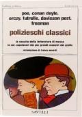 Polizieschi classici. La nascita della letteratura di massa in sei capolavori dei più grandi maestri del giallo