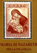 MARIA DI NAZARETH NELLA FILATELIA. OMAGGIO FILATELICO NELL'ANNO MARIANO 1987-88