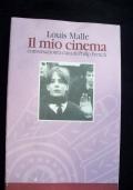 IL MIO CINEMA - CONVERSAZIONI A CURA DI PHILIP FRENCH