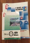 LE PATENTI A e B - Manuale studio e librone Quiz