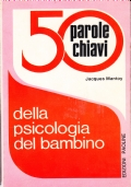 50 parole chiavi della psicologia del bambino