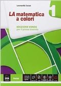 La matematica a colori. Edizione verde