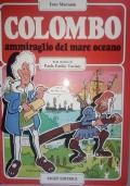 COLOMBO AMMIRAGLIO DEL MARE OCEANO La Storia del Porto di Genova