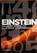 Einstein dalla relatività alle onde gravitazionali