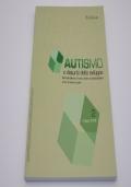 Autismo e disturbi dello sviluppo. Giornale italiano di ricerca clinica e psicoeducativa (2006) n°2