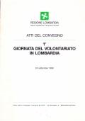 1a Giornata del Volontariato in Lombardia. Atti del Convegno