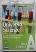 Universo scienze vol. A - Fisica e chimica