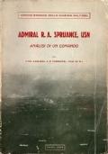 Admiral R.A. Spruance, USN. Analisi di un comando