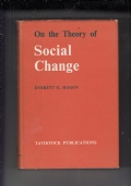 ON THE THEORY SOCIAL CHANGE