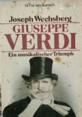Giuseppe Verdi: ein musikalischer Triumph