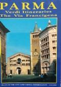 Parma: Verdi itineraries, the via Francigena