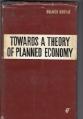 TOWARDS A THEORY OF PLANNED ECONOMY