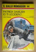 Patrick Dawlish: io ti uccidero� uccider�