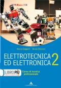 Elettrotecnica ed elettronica 2. Per gli Ist. professionali per l'industria e l'artigianato. Con CD-ROM