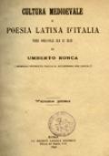 CULTURA MEDIOEVALE E POESIA LATINA D'ITALIA NEI SECOLI XI E XII