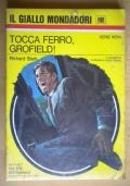 Tocca ferro, Grofield!