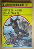Mac e gli angeli di Los Angeles