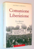 COMUNIONE E LIBERAZIONE - La ripresa (1969-1976)