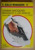 Damian MacQuaid: benvenuto a Los Angeles!