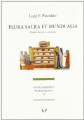 Plura sacra et mundi alia. Studi classici e cristiani
