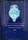 IV rassegna di archeologia subacque, IV premio Franco Papò (atti)