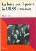 La lotta per il potere in URSS (1960-1966 )