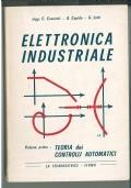 ELETTRONICA INDUSTRIALE. TEORIA DEI CONTROLLI AUTOMATICI VOLUME 1