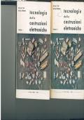 TECNOLOGIA DELLE COSTRUZIONI ELETTRONICHE. VOLUMI 1 E 2