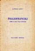 POGGIOFRANCOLI. Storia di una villa fiorentina