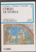 Corso di storia  1 : Il Medioevo. Per licei e Istituti magistrali