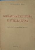 Goliardia è cultura e intelligenza. Dagli Atti del VI e VII congresso dell'U.G.I.