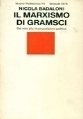 Il marxismo di Gramsci. Dal mito alla ricomposizione politica