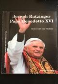 Joseph Ratzinger papa benedetto XVI cronaca di un elezione