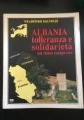 Albania tolleranza e solidarietà un dono reciproco