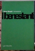I Benestanti ( di Bruno Manghi Sociologia Populismo )
