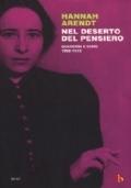 Nel deserto del pensiero. Quaderni e diari 1950-1973