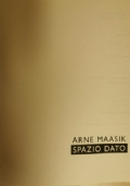 Arne Maasik: spazio dato