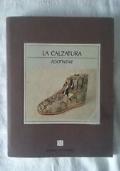 LA CALZATURA footwear STORIA E COSTUME
