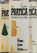 La grande pratica: enciclopedia per la casa e la famiglia (1,2,3)