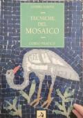 Tecniche del Mosaico: Corso pratico