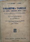 Logaritmi e tabelle (per chimici, farmacisti, medici e fisici)