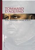 I grandi filosofi - Vol. 5 - Tommaso D'Aquino. Vita, pensiero, opere scelte