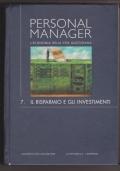 Personal manager, l'economia della vita quotidiana n. 7: Il risparmio e gli investimenti