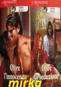 OLTRE L'INNOCENZA + OLTRE LA SEDUZIONE * Serie Beyond *